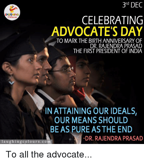 3rd DEC CELEBRATING ADVOCATE'S DAY TO MARK THE BIRTH