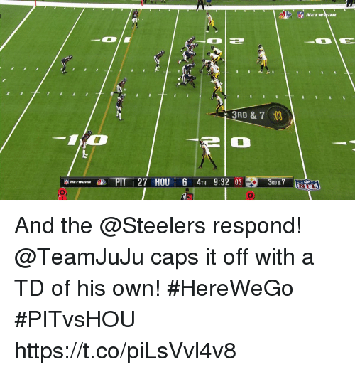 Memes, Steelers, and 🤖: 3RD&  PIT :27 HOU 6 4TH 9:32 03 And the @Steelers respond! @TeamJuJu caps it off with a TD of his own! #HereWeGo  #PITvsHOU https://t.co/piLsVvl4v8