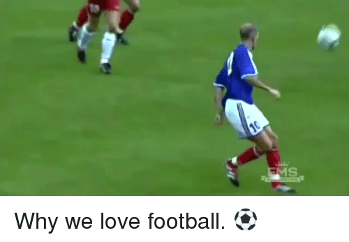Love, Soccer, and Why: 3t Why we love football. ⚽