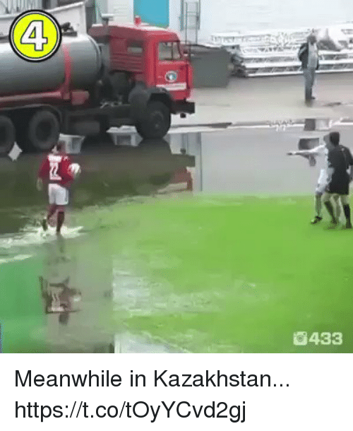 Soccer, Kazakhstan, and Meanwhile In: 4  433 Meanwhile in Kazakhstan... https://t.co/tOyYCvd2gj