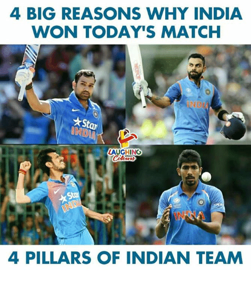 India, Match, and Indian: 4 BIG REASONS WHY INDIA  WON TODAY'S MATCH  LAUGHING  Suu  4 PILLARS OF INDIAN TEAM