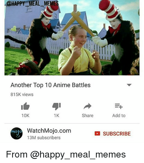 4 happy meal meme another top 10 anime battles 815k views 14387464 search top 10 anime battles memes on sizzle,Top 1o Memes