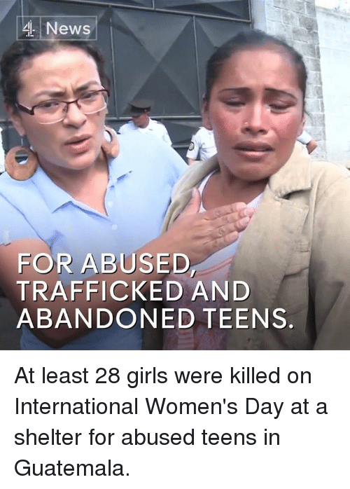 4 news for abused trafficked and abandoned teens at least 15905946 ✅ 25 best memes about guatemala guatemala memes,Funny Guatemalan Memes
