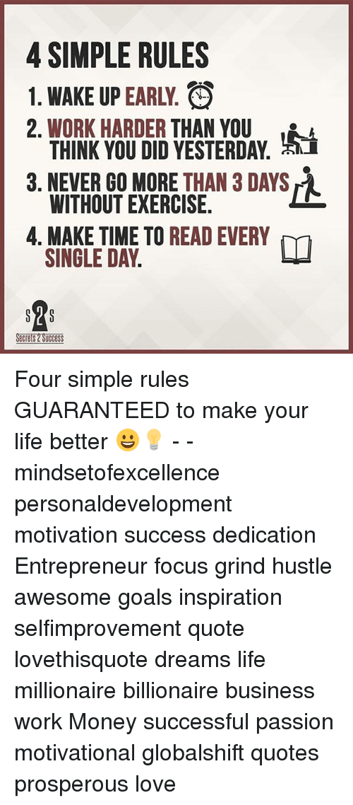 4 Simple Rules 1 Wake Up Early O 2 Work Harder Than You A Think You