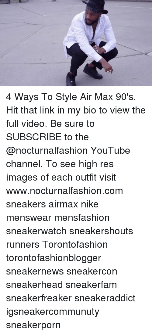 new style 9953d 60a51 Memes, Nike, and Sneakers  4 Ways To Style Air Max 90 s. Hit