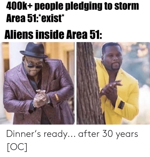 400k+ People Pledging to Storm Area 51exist* Aliens Inside ...