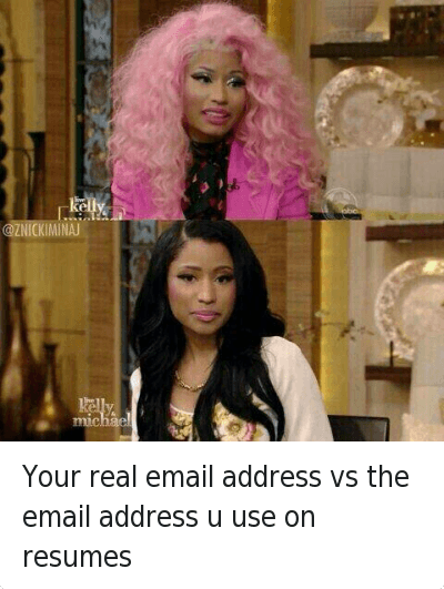 nicki minaj workjob and email desusnice your real email address - Funny Email Addresses On Resumes