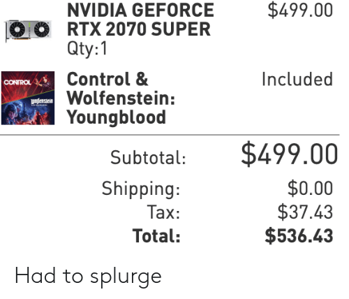 $49900 NVIDIA GEFORCE RTX 2070 SUPER Qty1 Control & Wolfenstein
