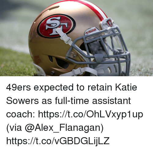 San Francisco 49ers, Memes, and Time: 49ers expected to retain Katie Sowers as full-time assistant coach: https://t.co/OhLVxyp1up (via @Alex_Flanagan) https://t.co/vGBDGLijLZ