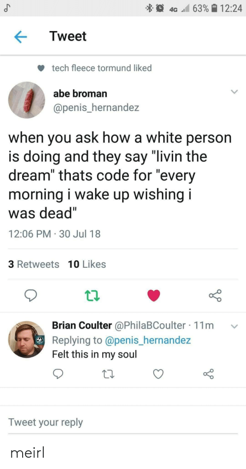 """Penis, White, and MeIRL: 4G 63%