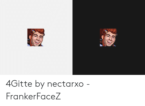 4Gitte by Nectarxo - FrankerFaceZ   Twitch Emotes Meaning Meme on ME ME