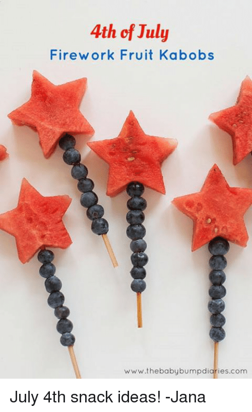 4th Of July Firework Fruit Kabobs Wwwthe Baby Bumpdiariescom July