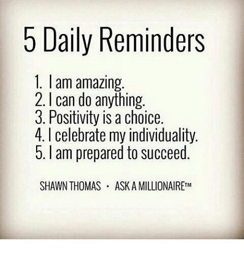 5 Daily Reminders 1 Am Amazing 2 Can Do Anything 3