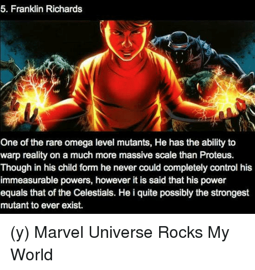 5 franklin richards one of the rare omega level mutants he has the