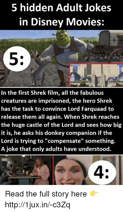 5 Hidden Adult Jokes In Disney Movies In The First Shrek Film All The Fabulous Creatures Are Imprisoned The Hero Shrek Has The Task To Convince Lord Farquaad To Release Them All