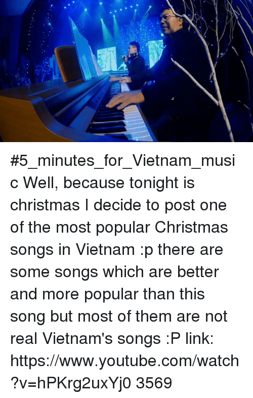youtubecom vietnam and youtubecom 5_minutes_for_vietnam_music well because - Classic Christmas Songs Youtube