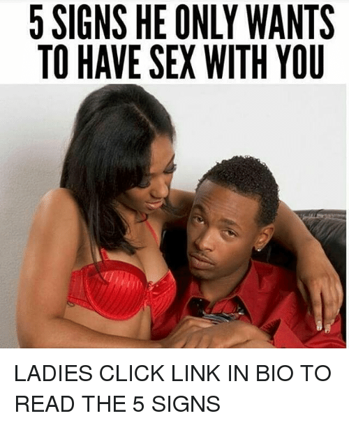 Signs that he wants to have sex