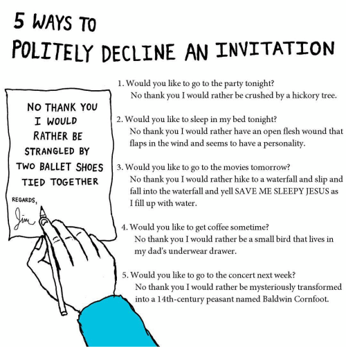 5 ways to polite decline an invitation l would you like to go to the crush memes and shoes 5 ways to polite decline an invitation l stopboris Gallery