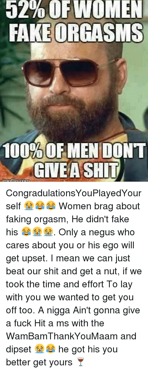 Who orgasm men cannot