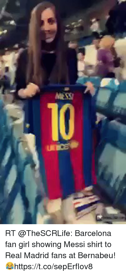 wholesale dealer 2356b 2abb6 55ay RT Barcelona Fan Girl Showing Messi Shirt to Real ...