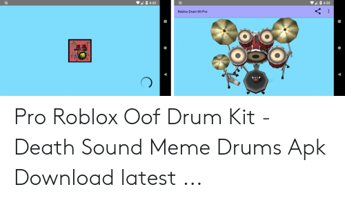 620 620 Roblox Drum Kit Pro Pro Roblox Oof Drum Kit Death - roblox pro download