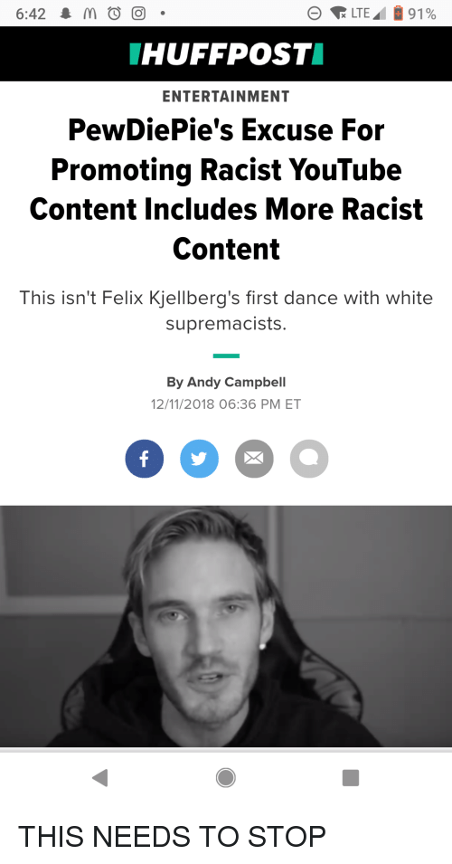 Image of: Fail Youtubecom White And Racist 642 Huffpost Entertainment Pewdiepies Meme 642 Huffpost Entertainment Pewdiepies Excuse For Promoting