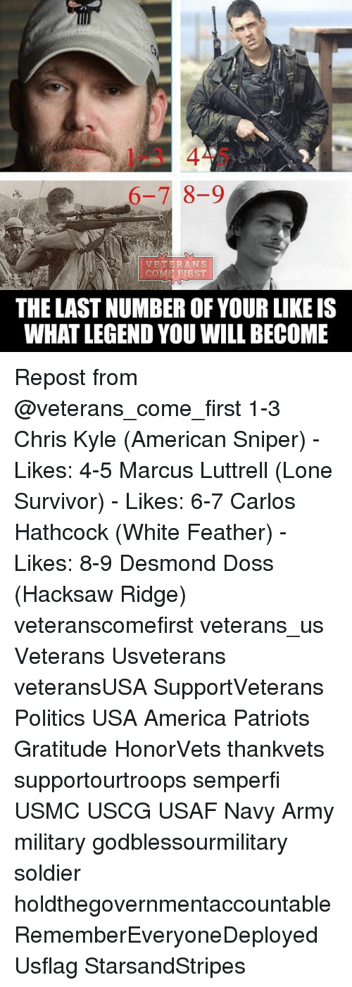 6 7 8 9 veterans come first the lastnumber of your like 23333694 ✅ 25 best memes about chris kyle chris kyle memes