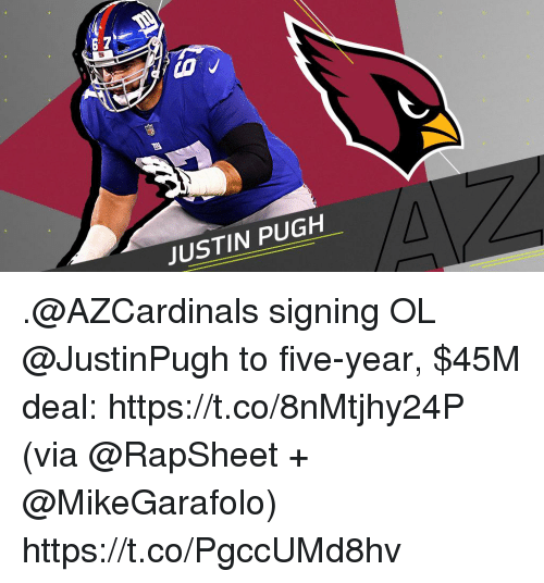 Memes, 🤖, and Via: 6 7  JUSTIN PUGH .@AZCardinals signing OL @JustinPugh to five-year, $45M deal: https://t.co/8nMtjhy24P (via @RapSheet + @MikeGarafolo) https://t.co/PgccUMd8hv