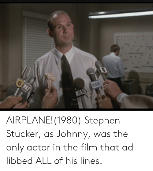 stephen stucker airplane movie cast