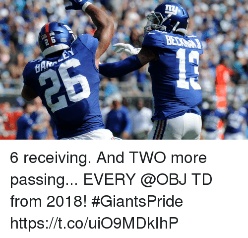 Memes, 🤖, and More: 6 receiving. And TWO more passing...  EVERY @OBJ TD from 2018! #GiantsPride https://t.co/uiO9MDkIhP