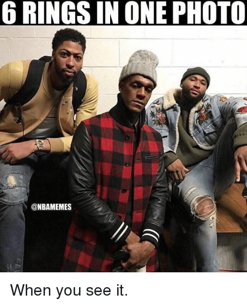 Nba, When You See It, and One: 6 RINGS IN ONE PHOTO  @NBAMEMES When you see it.