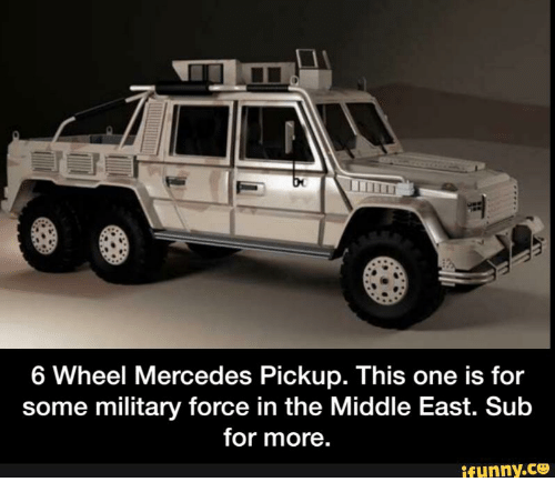 6 wheel mercedes pickup this one is for some military force in the middle east sub for more. Black Bedroom Furniture Sets. Home Design Ideas