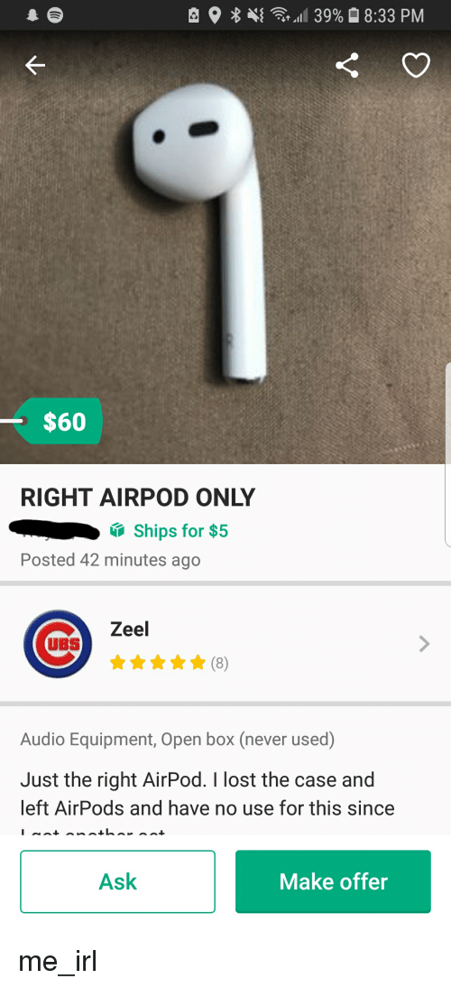 buy popular 00a89 a9f9a $60 RIGHT AIRPOD ONLY Ships for $5 Posted 42 Minutes Ago Zeel UBS ...