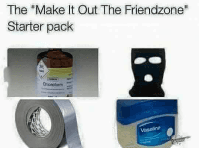 "http://t.co/X6ocDoaBPv: The ""Make It Out The Friendzone"" Starter pack http://t.co/X6ocDoaBPv"