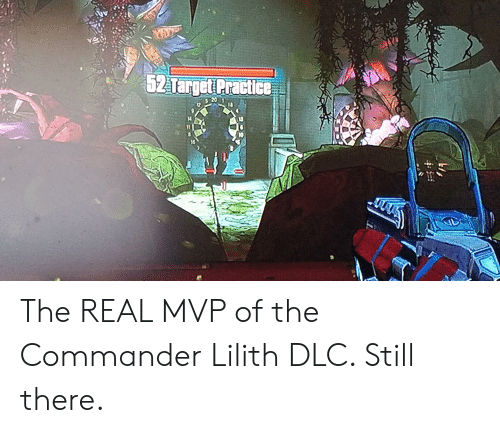 62Target Practice 10 the REAL MVP of the Commander Lilith DLC Still