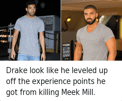 Drake look like he leveled up off the experience points he got from killing Meek Mill. : Drake look like he leveled up off the experience points he got from killing Meek Mill. Drake look like he leveled up off the experience points he got from killing Meek Mill.