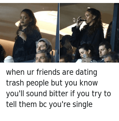if your dating are you single