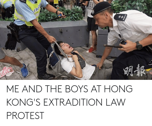 Protest, Boys, and Law: 656 ME AND THE BOYS AT HONG KONG'S EXTRADITION LAW PROTEST
