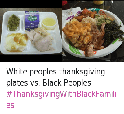 669032954987872256 Twitter white peoples thanksgiving plates vs black peoples white peoples