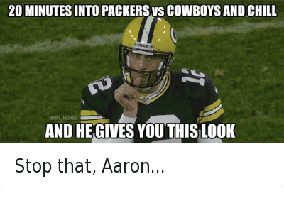676164996649394180 Twitter 20 minutes into cowboys vs packers and chill and he gives you this