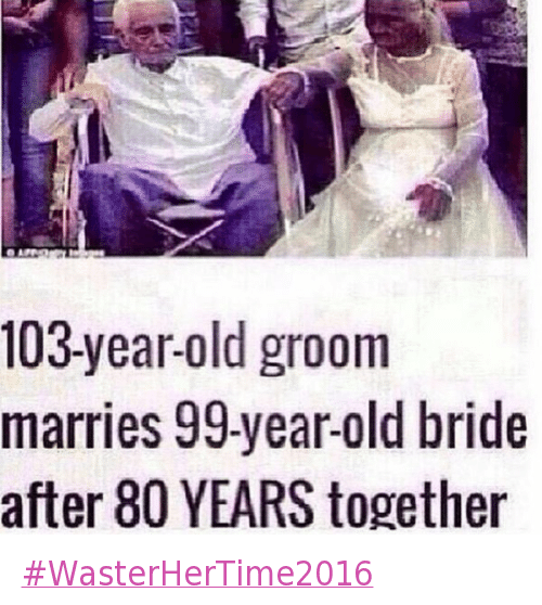 Best Time To Get Married: 25+ Best Memes About Marriage, Old Man, Old People, Old