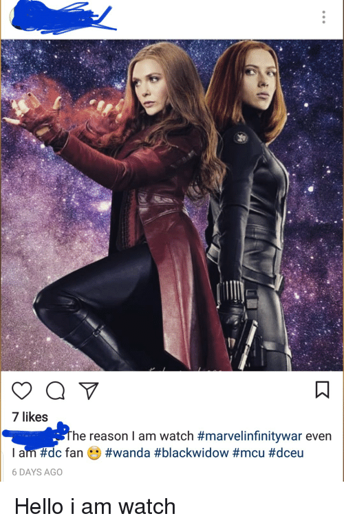 7 Likes He Reason I Am Watch #Marvel Infinitywar Even #Wanda