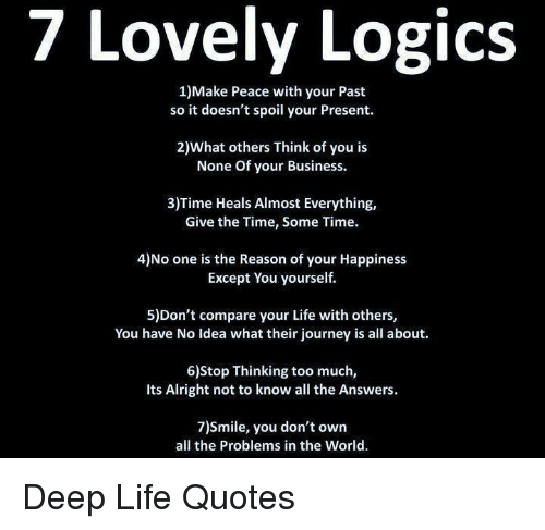 Journey, Life, And Too Much: 7 Lovely Logics 1)Make Peace With