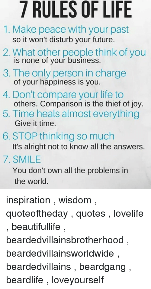 7 Rules Of Life 1 Make Peace With Your Past So It Wont Disturb Your
