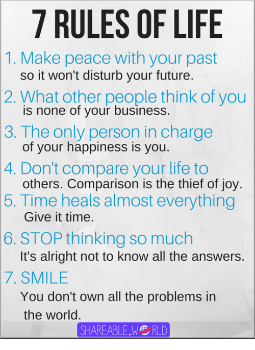 Quotes About People Who Notice: 7 RULES OF LIFE 1 Make Peace With Your Past So It Won't