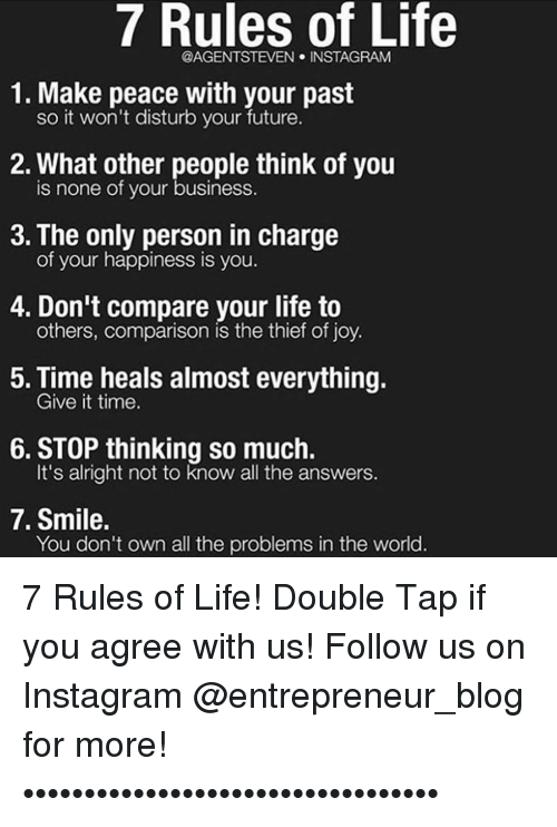 7 Rules Of Life Steven Instagram 1 Make Peace With Your Past So It