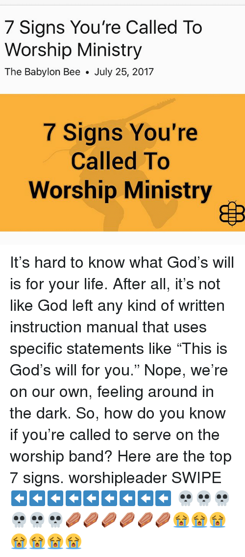 7 Signs You're Called to Worship Ministry the Babylon Bee July 25