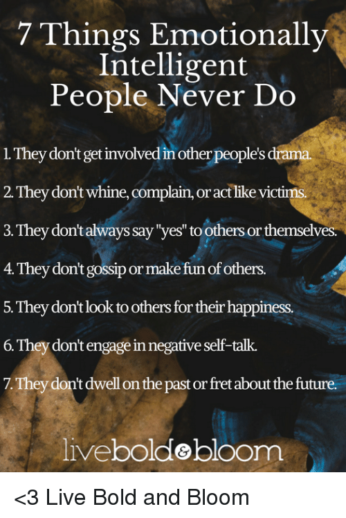 Things Emotionally Intelligent People Never Do L They Dont Get Involved In Other Peoples