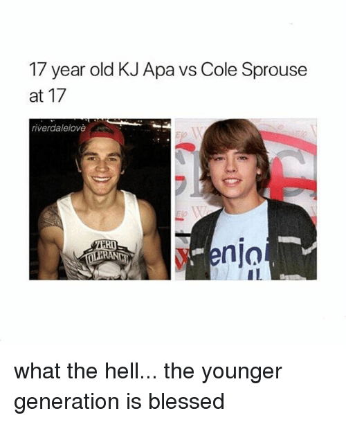 Blessed, Girl Memes, and Old: 7 year old KJ Apa vs Cole Sprouse  at 17  riverdalelovè  enja what the hell... the younger generation is blessed