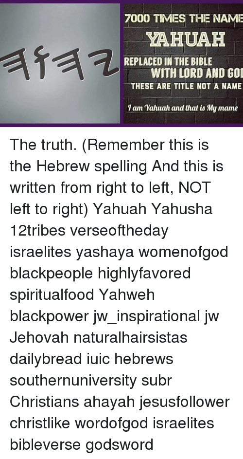 7000 TIMES THE NAME YAHUAH REPLACED IN THE BIBLE WITH LORD AND GOD